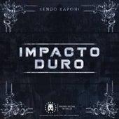 Impacto Duro by Kendo Kaponi