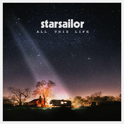 All This Life (Deluxe) by Starsailor