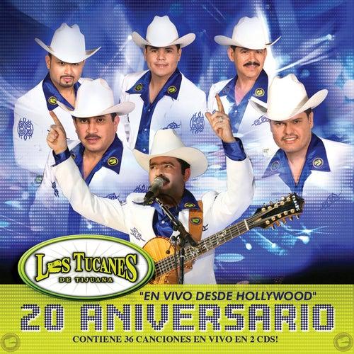20 Aniversario - En Vivo Desde Hollywood by Los Tucanes de Tijuana