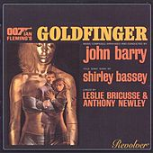 Goldfinger - Original Motion Picture Soundtrack von John Barry