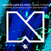 Slow It Down (Tommie Sunshine & SLATIN 2017 Refresh [Remix]) by A-Trak