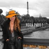 Voilà Paris ! de Anna Torres