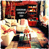 Bohemian Lounge Trip by Various Artists
