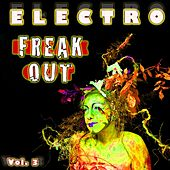 Electro Freak Out, Vol. 3 by Various Artists