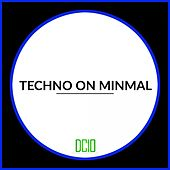 Techno On Minmal - EP by Various Artists
