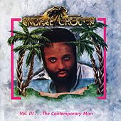 Contemporary Man, Vol. 3 by Andrae Crouch