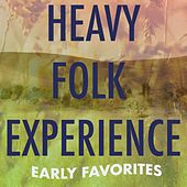 Heavy Folk Experience: Early Favorites by Various Artists