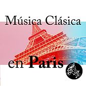 Música Clásica en Paris by Various Artists