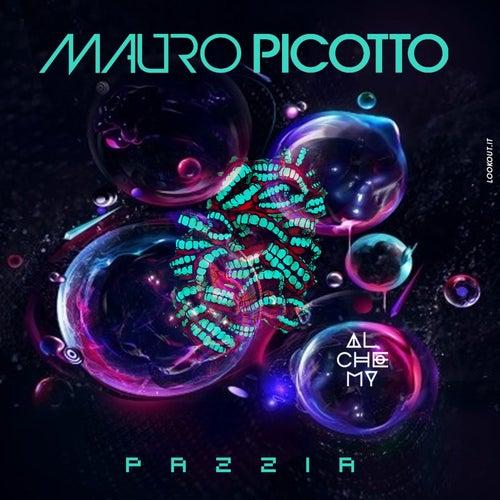 Pazzia de Mauro Picotto
