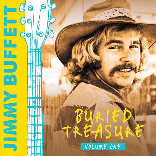 Buried Treasure: Volume 1 by Jimmy Buffett