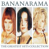 The Greatest Hits Collection (Collector Edition) von Bananarama