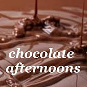 Chocolate Afternoons di Various Artists