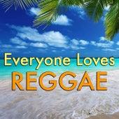 Everyone Loves Reggae de Various Artists