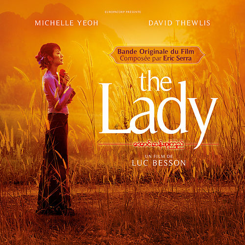The Lady (Bande originale du film) by Eric Serra