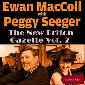 New Briton Gazette Volume 2 (Original Album) de Ewan MacColl