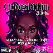 Choices Riddim - EP by Various Artists