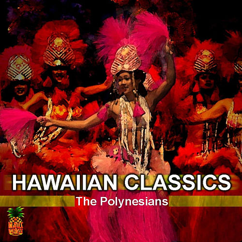Hawaiian Classics de The Polynesians