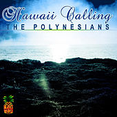 Hawaii Calling by The Polynesians