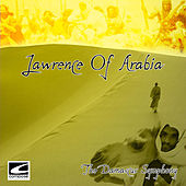 Lawrence of Arabia (Original Motion Picture Score) von The Damascus Symphony