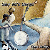 Gay 90's Banjo by Stan Jaffe