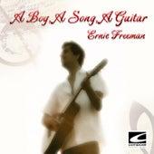 A Boy, a Song, a Guitar by Ernie Freeman