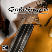 Goldfinger (Original Motion Picture Score) by The Scotland Yard String Ensemble