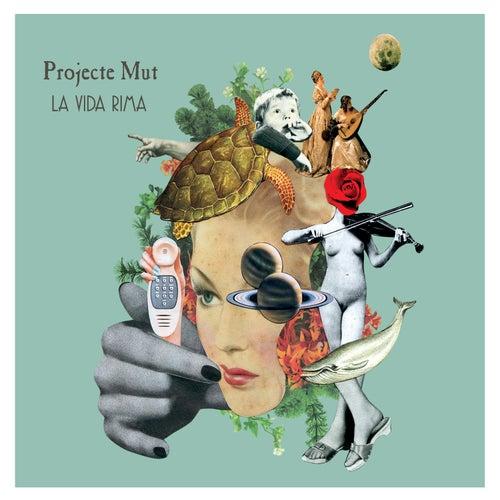 La Vida Rima by Projecte Mut