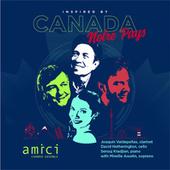 Inspired by Canada / Notre Pays de Amici Chamber Ensemble