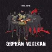 Orphan Veteran by Mike Adhd