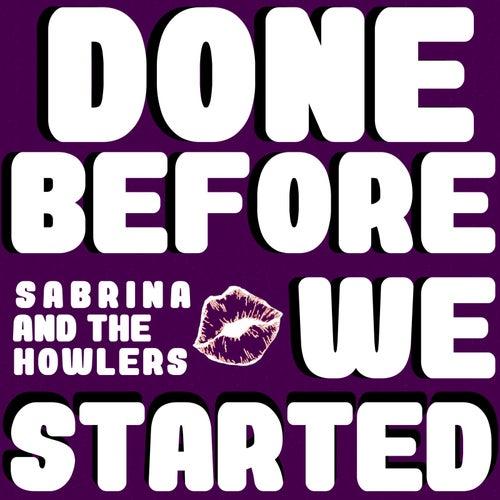 Done Before We Started van Sabrina