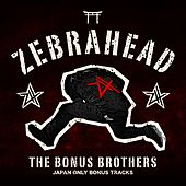 The Bonus Brothers (Japan Only Bonus Tracks) de Zebrahead