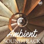 Ambient Soundtrack, Vol.2 von Various Artists