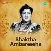 Bhaktha Ambareesha (Original Motion Picture Soundtrack) de Various Artists