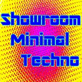 Showroom Minimal Techno by Various Artists