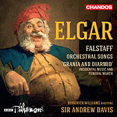 Elgar: Falstaff, Orchestral Songs and Grania & Diarmid by Various Artists