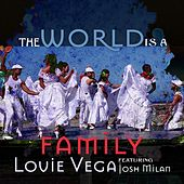 The World Is a Family (Remixes) by Little Louie Vega