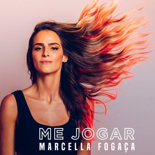 Me Jogar by Marcella Fogaça