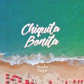 Chiquita Bonita de Mala Tuya