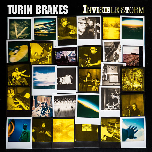 Invisible Storm by Turin Brakes