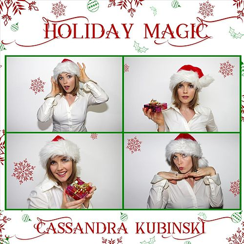 Holiday Magic de Cassandra Kubinski