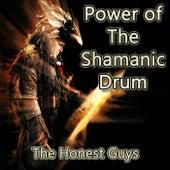 Power of the Shamanic Drum van The Honest Guys
