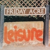 Friday Acre by Leisure