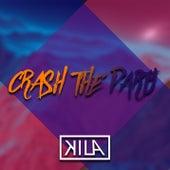 Crash The Party by Kila