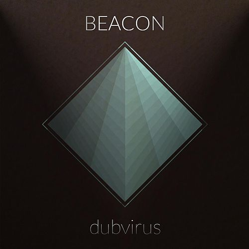Beacon by Dubvirus