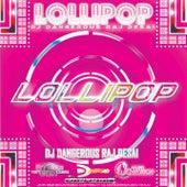 Lollipop de DJ Dangerous Raj Desai