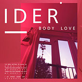 Body Love von IDER