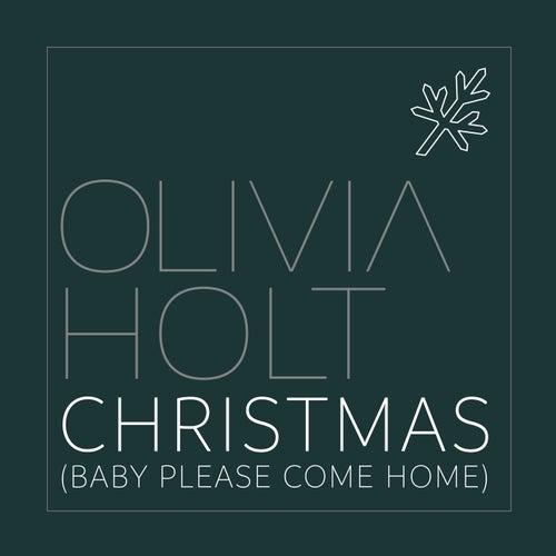 Christmas (Baby Please Come Home) de Olivia Holt