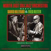 Meets David Hillyard & Fred Reiter de North East Ska Jazz Orchestra