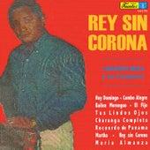 Rey Sin Corona by Lisandro Meza