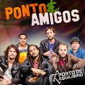 Ponto & Amigos by Ponto de Equilibrio